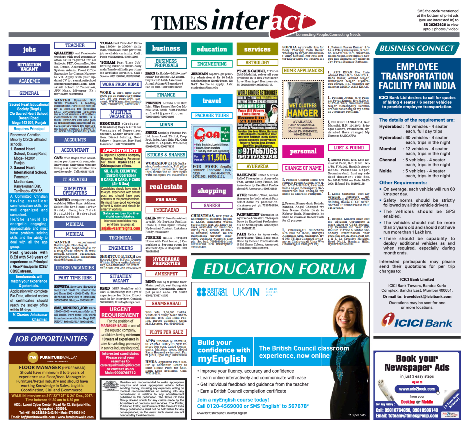 Times of India Classified Text Ads are charged based on number of Line or words used in the advertisement content with a limitation for using number of lines or words. This are plain text ads but Times of India offers enhancement options to make your ad highlighted using Background Color, Bold, Tickmark options.